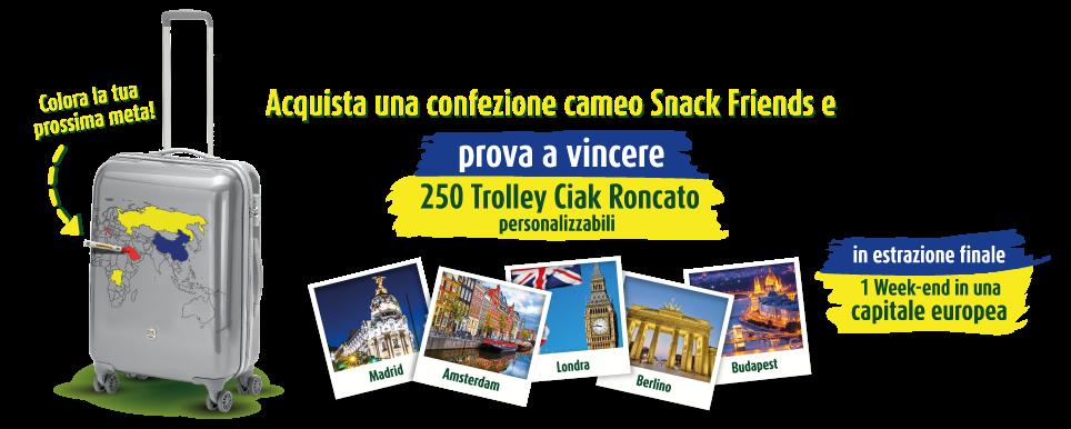 Cameo party con snack friends scopri se hai vinto uno dei 250 trolley ciak roncato personalizzabili