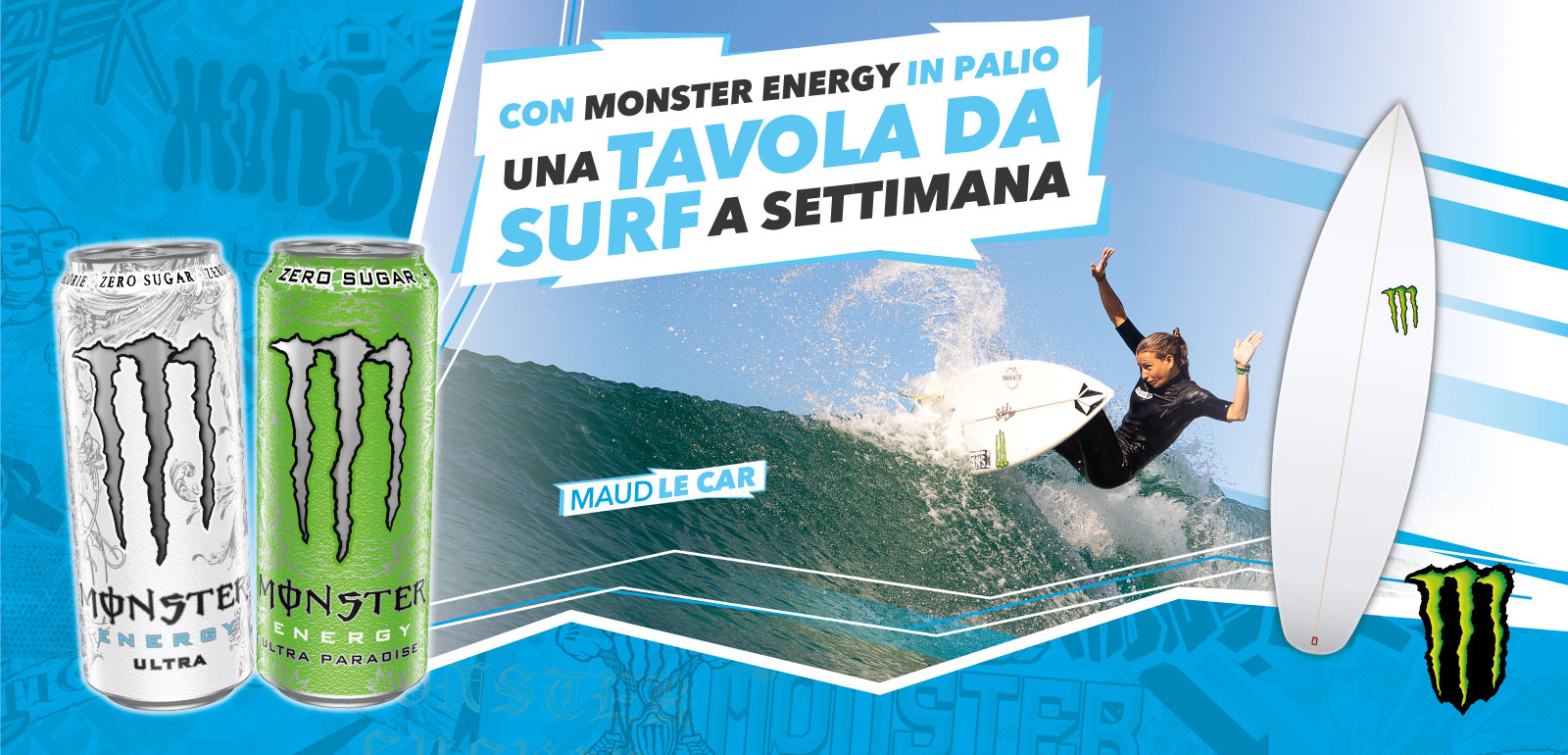 Vinci la tavola da surf con monster